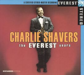 Charlie Shavers - Everest Years