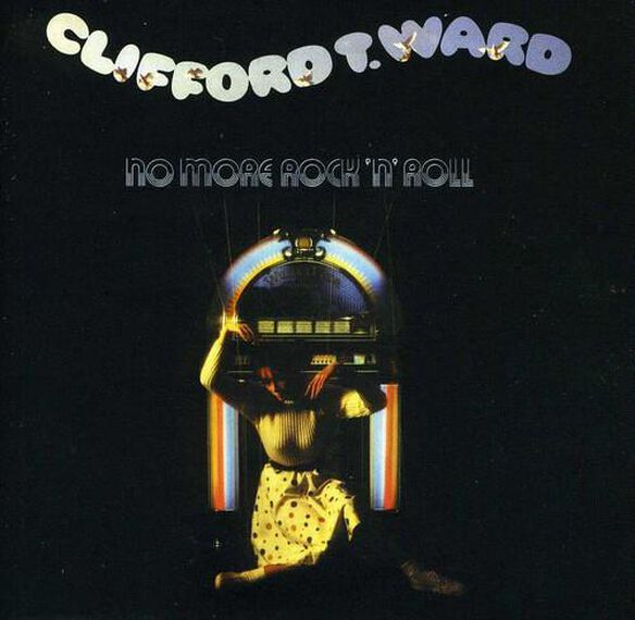 Clifford Ward T - No More Rock 'N' Roll