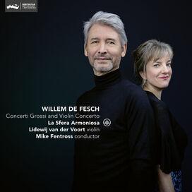 Fesch/ Voort/ Fentross - Concerti Grossi