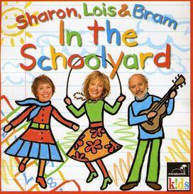 Sharon, Lois & Bram - In the Schoolyard