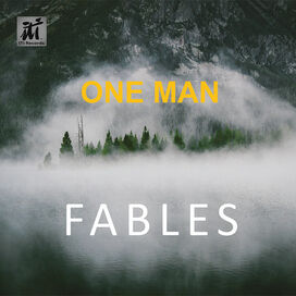 One Man - Fables