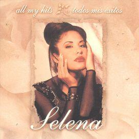 Selena - All My Hits: Todos Mis Exitos
