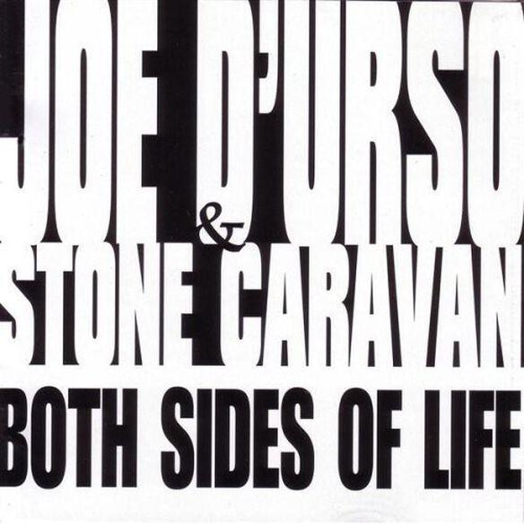 Joe D'Urso & Stone Caravan - Both Sides of Life