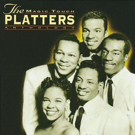 The Platters - Magic Touch: An Anthology