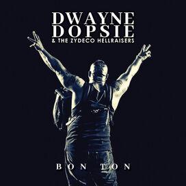 Dwayne Dopsie - Bon Ton
