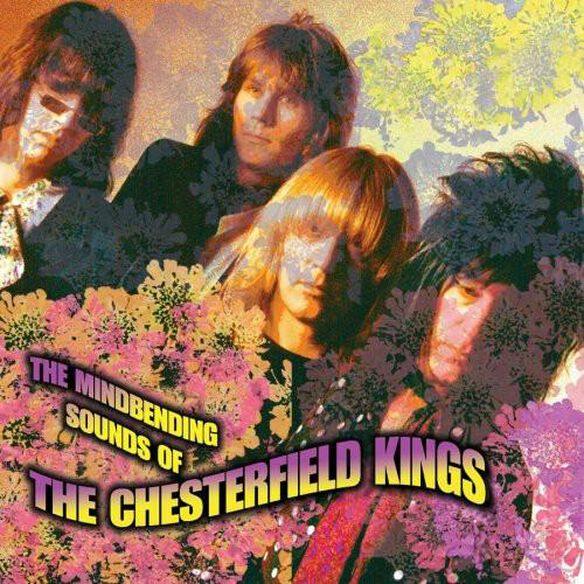 Mindbending Sounds Of The Chesterfield Kings