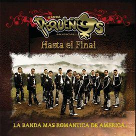 La Banda Pequeños Musical - Hasta el Final