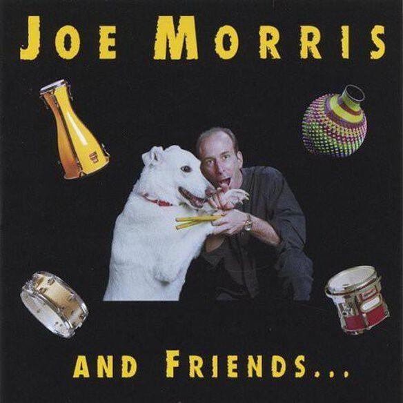 Joe Morris & Friends