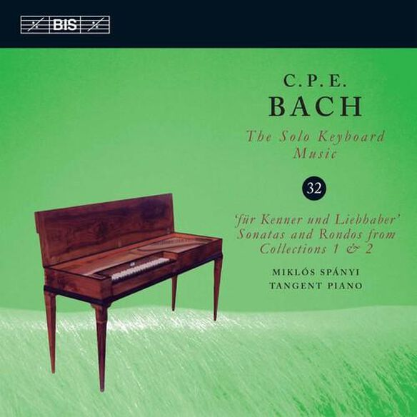 C.P.E. Bach: Solo Keyboard Music 32