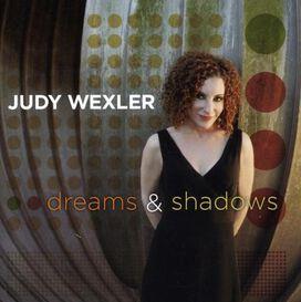 Judy Wexler - Dreams and Shadows