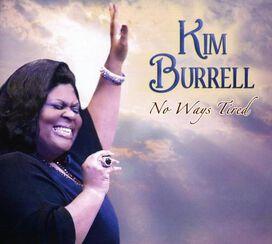 Kim Burrell - No Ways Tired