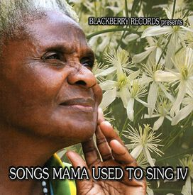 Various Artists - Songs Mama Used To Sing, Vol. 4