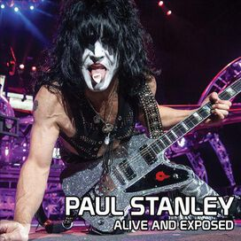 Paul Stanley - Alive and Exposed