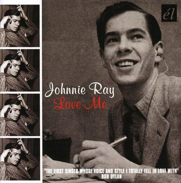 Johnnie Ray - Love Me