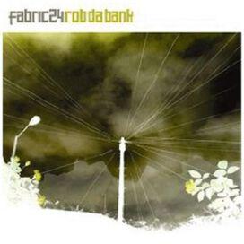 Rob da Bank - Fabric 24