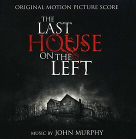 John Murphy - Last House on the Left