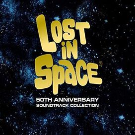 Various Artists - Lost in Space: 50th Anniversary Collection [Original Motion Picture Soundtrack]