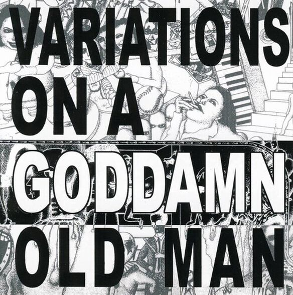 Cheer-Accident - Variations On A Goddamn Old Man Vol. 2