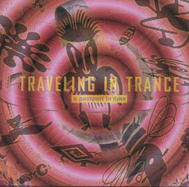 Traveling In Trance - Passport in Time