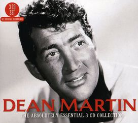 Dean Martin - Absolutely Essential 3CD Collection