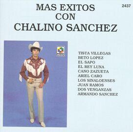 Chalino Sanchez - Mas Exitos Con...