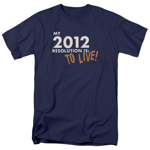 To Live! Short Sleeve Adult Navy T-Shirt