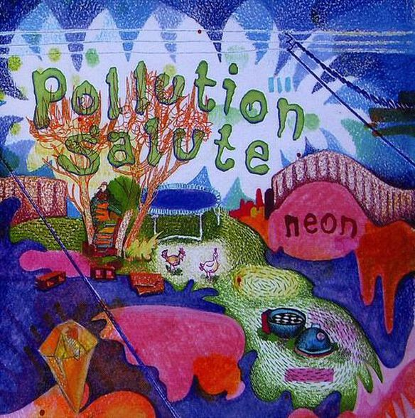 Pollution Salute - Neon