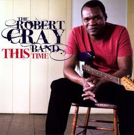 Robert Cray - This Time