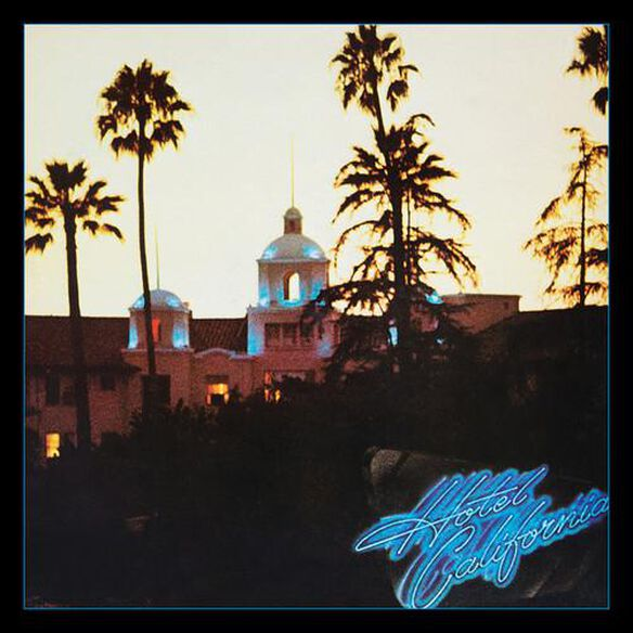 Hotel California: 40 Th Anniversary Edition (Aniv)
