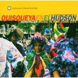 Quisqueya En El Hudson - Quisqueya En El Hudson: Dominican Music In New York City