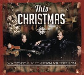 Matthew and Gunnar Nelson - This Christmas