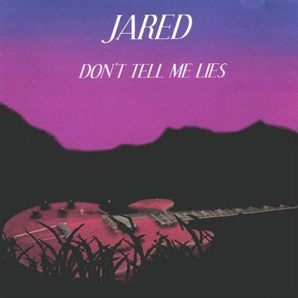 Dont Tell Me Lies