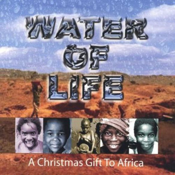 Water Of Life A Christmas Gift To Africa / Various