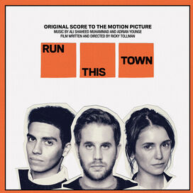 Adrian Younge / Ali Shaheed Muhammad - Run This Town (Original Score to the Motion Picture)
