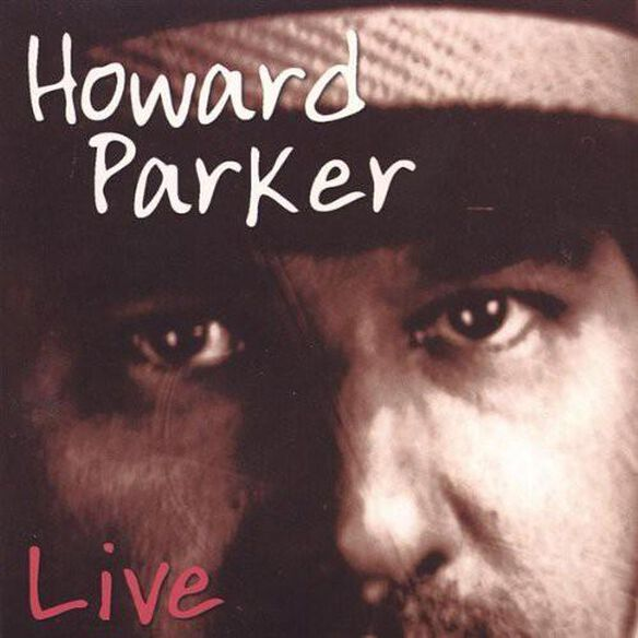 Howard Parker & His Hot Take Out Band Live