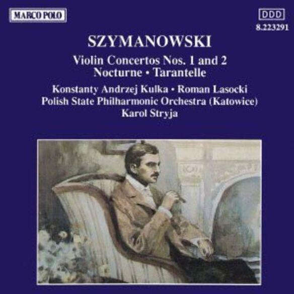 Szymanowski - Violin Concertos 1 & 2
