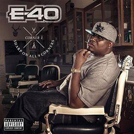 E-40 - Sharp on All 4 Corners: Corners: 1