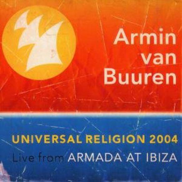 Armin Van Buuren - Univeral Religion 2004: Live