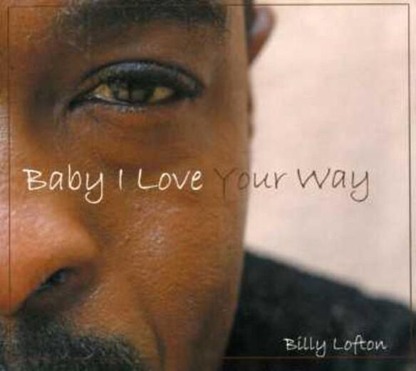 Baby I Love Your Way