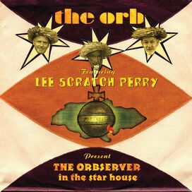 The Orb/Lee Scratch Perry - Orbserver in the Star House