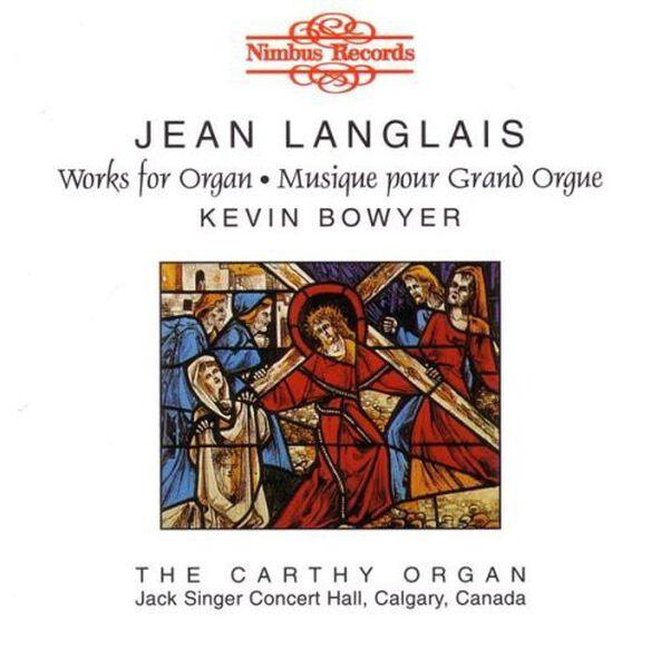 Langlais/ Bowyer - Langlais: Organ Music