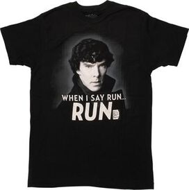 Sherlock When I Say Run T-Shirt