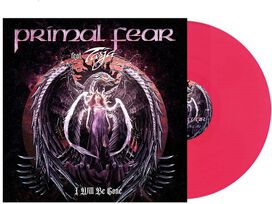 Primal Fear - I Will Be Gone (Pink Vinyl)