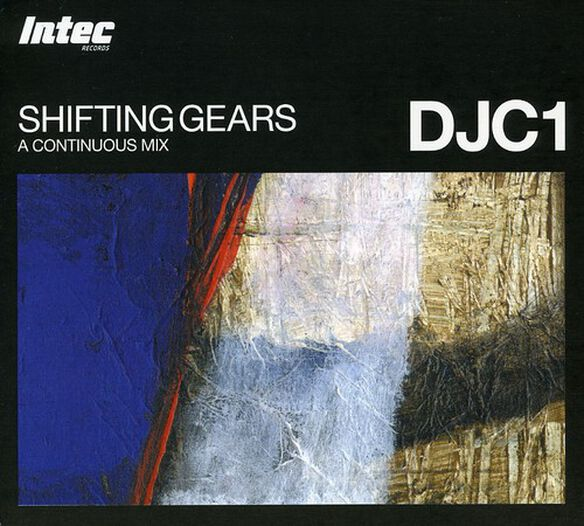 Shifting Gears: Dj C1/ Various - Shifting Gears: DJ C1