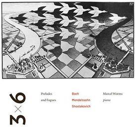 Mendelssohn/ Worms - 3-6 Preludes & Fugues