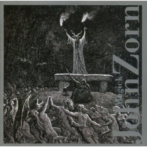 J. Zorn - Zorn, J. : Magick