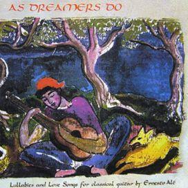 Ernesto Ale - As Dreamers Do