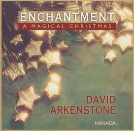 David Arkenstone - Enchantment: A Magical Christmas