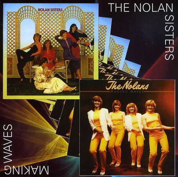 Nolan Sisters / Making Waves (Uk)