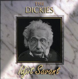 The Dickies - Idjit Savant